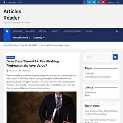 Does Part-Time MBA For Working Professionals have Value?