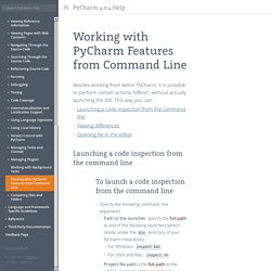 Working with PyCharm Features from Command Line