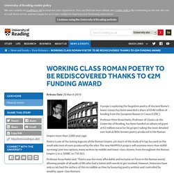 Working class Roman poetry to be rediscovered thanks to €2m funding award