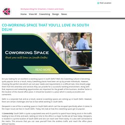 Co-working space that you'll love in South Delhi -