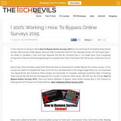 ( 100% Working ) How to Bypass Online Surveys 2015