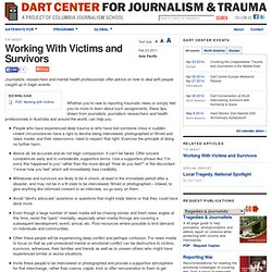 Working With Victims and Survivors | Dart Center for Journalism & Trauma
