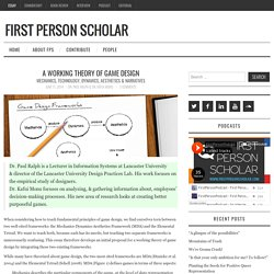 A Working Theory of Game Design – First Person Scholar