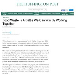 Food Waste Is A Battle We Can Win By Working Together