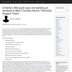 Is Norton 360 quick scan not working on windows & Mac? Contact Norton Technical Support Team