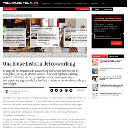 Una breve historia del co-workingYoung Marketing