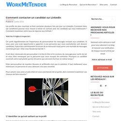 Comment contacter un candidat sur Linkedin – WorkMeTender – Recrutement innovant