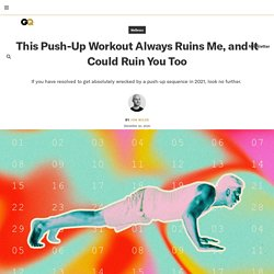 This Push-Up Workout Always Ruins Me, and It Could Ruin You Too
