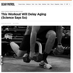 This Workout Will Delay Aging (Science Says So)