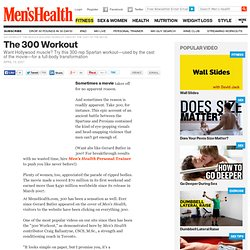 300 Workout: The muscle building workout used by the cast of the movie