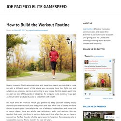 How to Build the Workout Routine