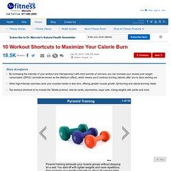 10 Workout Shortcuts to Maximize Calorie-Burning