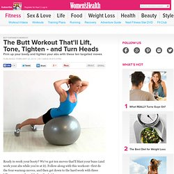 The Butt Workout That'll Lift, Tone, Tighten - and Turn Heads