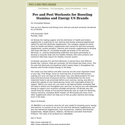 Pre and Post Workouts for Boosting Stamina and Energy US Brands by postafreepressrelease.com