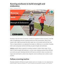 Running workouts to build strength and endurance – Telegraph