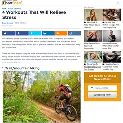 4 Workouts That Will Relieve Stress - Page 4