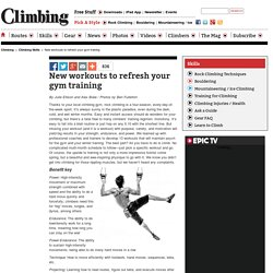 New climbing workouts to refresh your gym training and guarantee spring sends