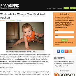 Workouts for Wimps: Your First Real Pushup