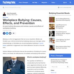 Workplace Bullying: Causes, Effects, and Prevention