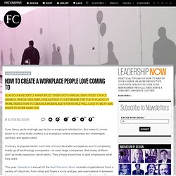 How To Create A Workplace People Love Coming To