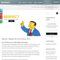 The 'Your Honour Test' & Workplace Compliance System – Sentrient