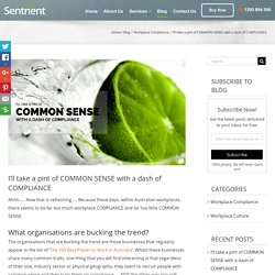Pint of Common Sense and Dash of Workplace Compliance - Sentrient