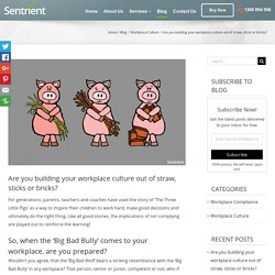 How to Build a Good Workplace Culture with Bricks - Sentrient