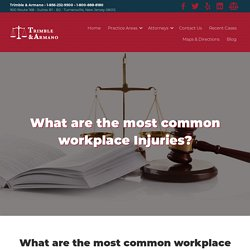 What are the most common workplace Injuries?