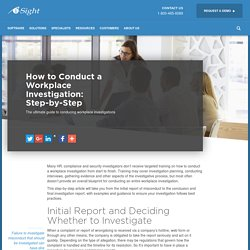 How to Conduct a Workplace Investigation: Step-By-Step