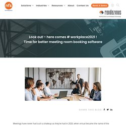 Workplace 2021 -Time for better meeting room booking software