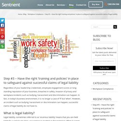 The Right Workplace Training, Workplace Policies and Procedures to Safeguard Your Business - Sentrient