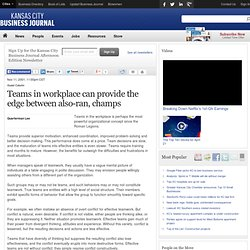 Teams in workplace can provide the edge between also-ran, champs - Kansas City Business Journal
