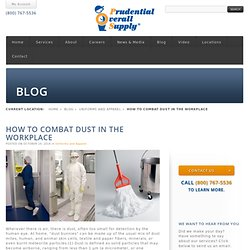 HOW TO COMBAT DUST IN THE WORKPLACE