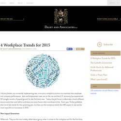 4 Workplace Trends for 2015 - Daley And Associates, LLC