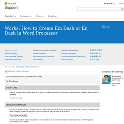Works: How to Create Em Dash or En Dash in Word Processor