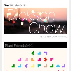 The Works of Dickson Chow