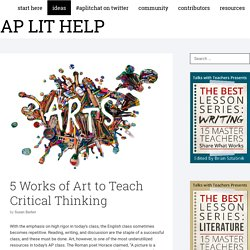5 Works of Art to Teach Critical Thinking