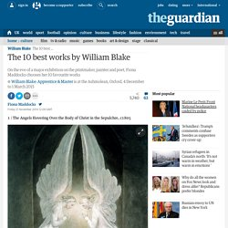 The 10 best works by William Blake