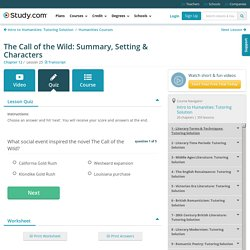 Quiz & Worksheet - The Call of the Wild Summary & Characters