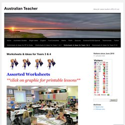 Worksheets & Ideas for Years 3 & 4