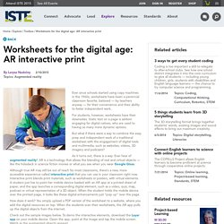 Worksheets for the digital age: AR interactive print
