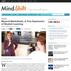 Beyond Worksheets, A True Expression of Student Learning