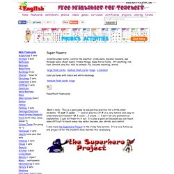 Superhero worksheets, flashcards, projects and super power activities to print