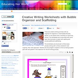 Creative Writing Worksheets with Bubble Organizer and Scaffolding