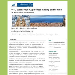 W3C Workshop: Augmented Reality on the Web, 15 - 16 June, Barcelona