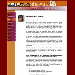 Primal Work Therapy Wounds Group Workshop Awareness Courage Strength Interview Shakura
