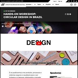 Hands-on Workshop: Circular Design in Brazil - DIF 2017