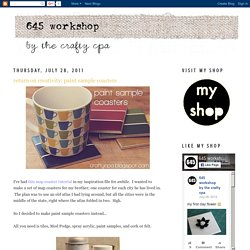 645 workshop by the crafty cpa: return on creativity: paint sample coasters