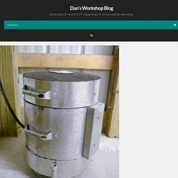 Dan's Workshop Blog » Homebuilt Electric Melting Furnace