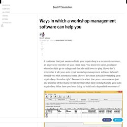 Ways in which a workshop management software can help you